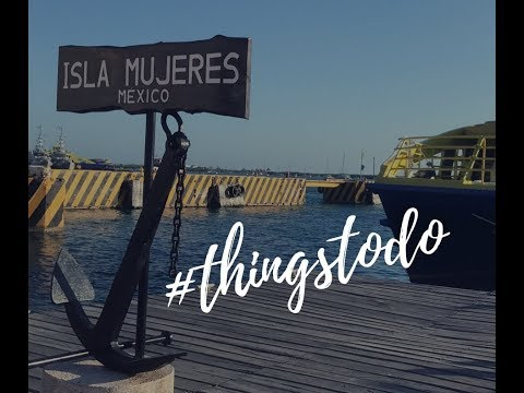 Vlog Things to do in Isla Mujeres 2018