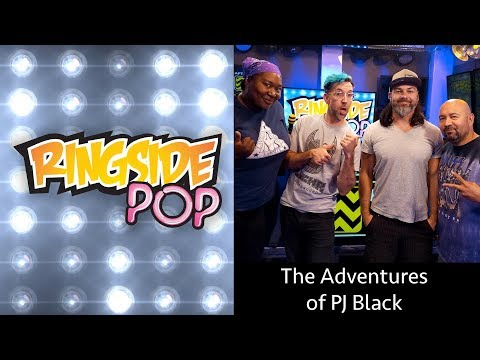 The Adventures of PJ Black | AfterBuzz TV's Ringside Pop with Dale Rutledge Episode 10