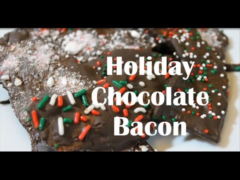 Holiday Chocolate Bacon