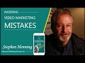 MBP:018 Avoiding Video Marketing Mistakes with Stephen Henning