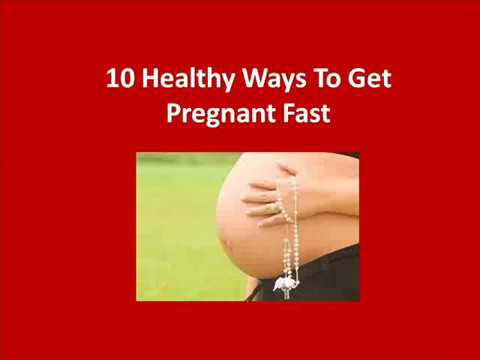 How to Get Pregnant Fast | Pregnant Tips