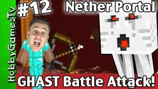 Minecraft GHAST ATTACK Battle PigMen! How To Make Nether World Portal Survival Mode HobbyGamesTV