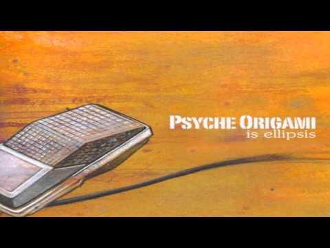 Psyche Origami - Is Ellipsis