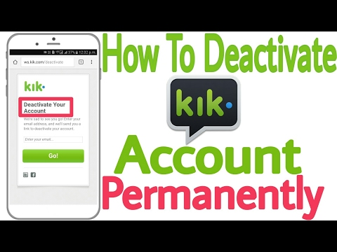 How To DELEATE OR DEACTIVATE KIK Account Permanently