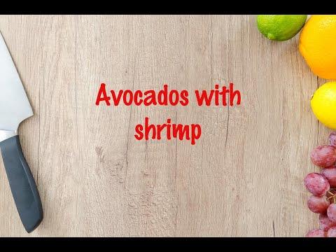 How to cook - Avocados with shrimp