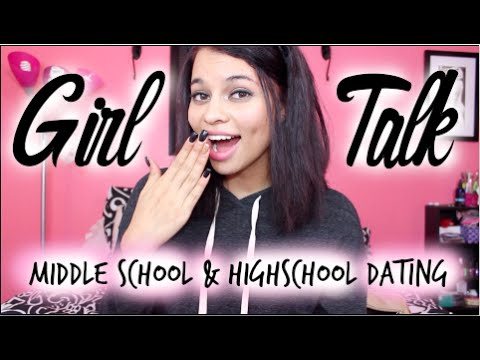 Girl Talk: Middle/High School Dating