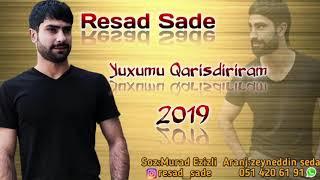 Resad Sade - Yuxumu Qarisdiriram 2019 ( Yeni Super TikTok Temasi)