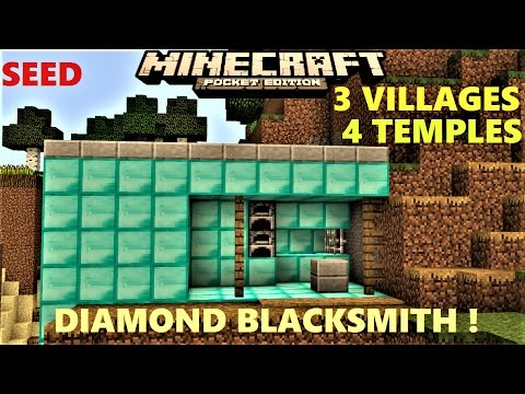 MCPE 1.0.0 - BLACKSMITH WITH DIAMONDS ! 4 TEMPLES | 3 VILLAGES  | SEED | MINECRAFT PE 0.17.0