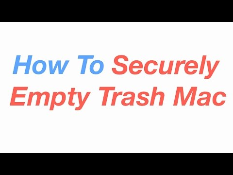 How To Securely Empty Trash On Mac