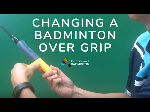 Changing A Badminton Over Grip