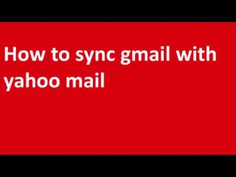 ✸✸✸How to sync gmail with yahoo mail: Get your gmail in yahoo✸✸✸