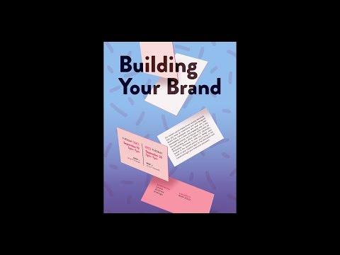 Building Your Brand, Part 1