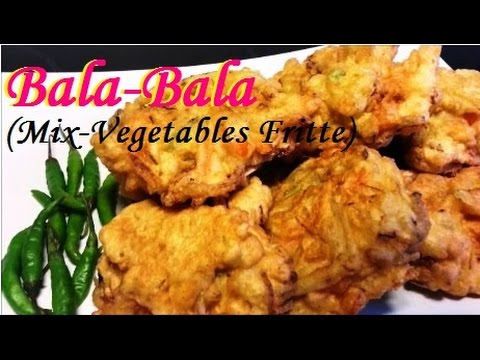 Resep Bala Bala (Mix Vegetables Fritte Recipe)