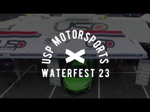Waterfest 23 Recap   USP Motorsports