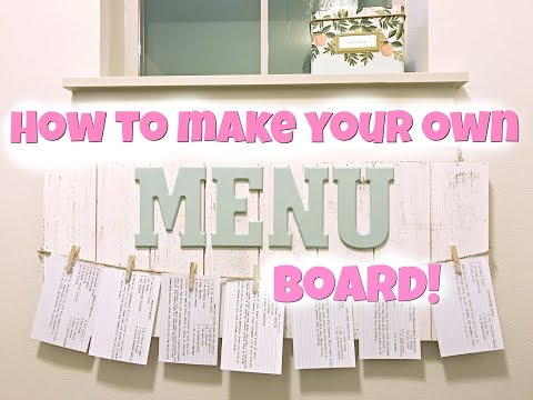 How To Make Your Own Menu Board!