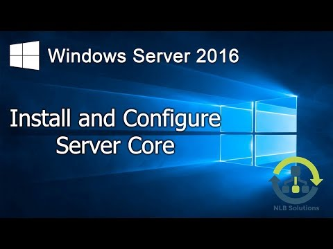 15. Install and configure Windows Server 2016 Core (Step by Step guide)