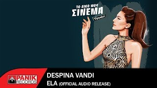 Δέσποινα Βανδή - Έλα - Official Audio Release - Official Audio Release