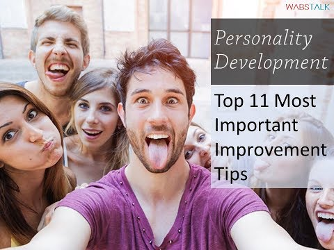 Personality Development : 11 Most Important Improvement Tips