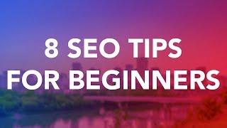 8 SEO Tips for Beginners