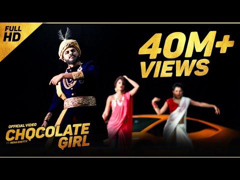 CHOCOLATE GIRL - Kannada Rapper Chandan Shetty Ft. Neha Shetty [ORIGINAL VIDEO]