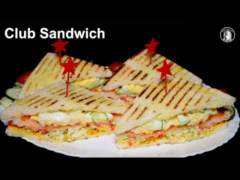 Club Sandwich - Chicken Club Sandwich Recipe - Kids Lunch Box Idea - Breakfast Recipe