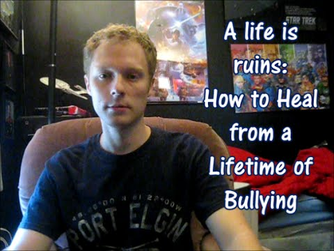 A Life in Ruins: How to Heal from a lifetime of bullying