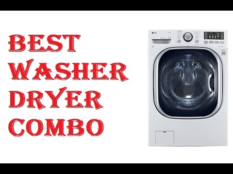 Best Washer Dryer combo 2018