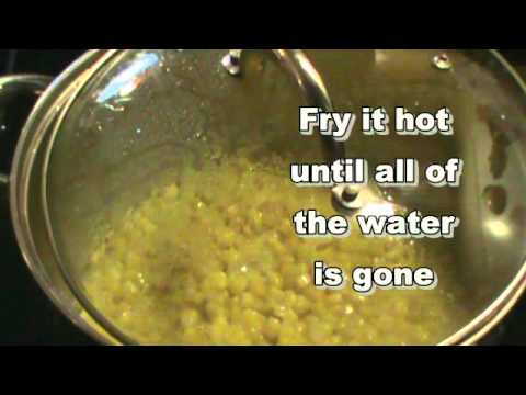 COOKING FUN ~ Fried Corn from Can Corn and it is GOO-OOD