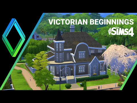 The Sims 4 House Building -  Victorian Beginnings