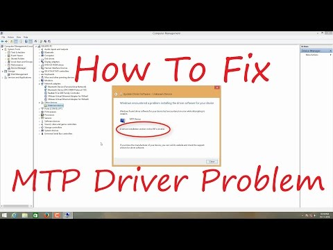 How To Fix MTP Driver Problem