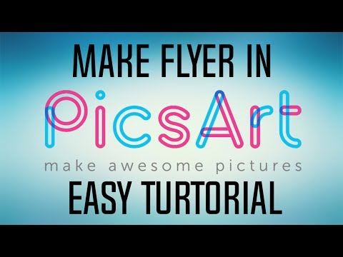 How To Make Flyer In Picsart - Easy Turtorial