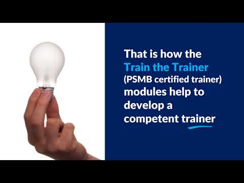 Train the Trainer Modules Helps Develop Competent Trainers