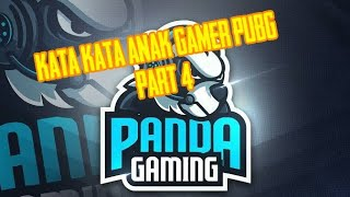 Kata Kata Quotes Gamer Pubg Part 3 - kata kata anak gamer pu!   bg part 4