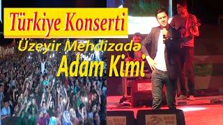 Uzeyir Mehdizade - Adam Kimi ( 2019 ) Türkiye Konserti Video