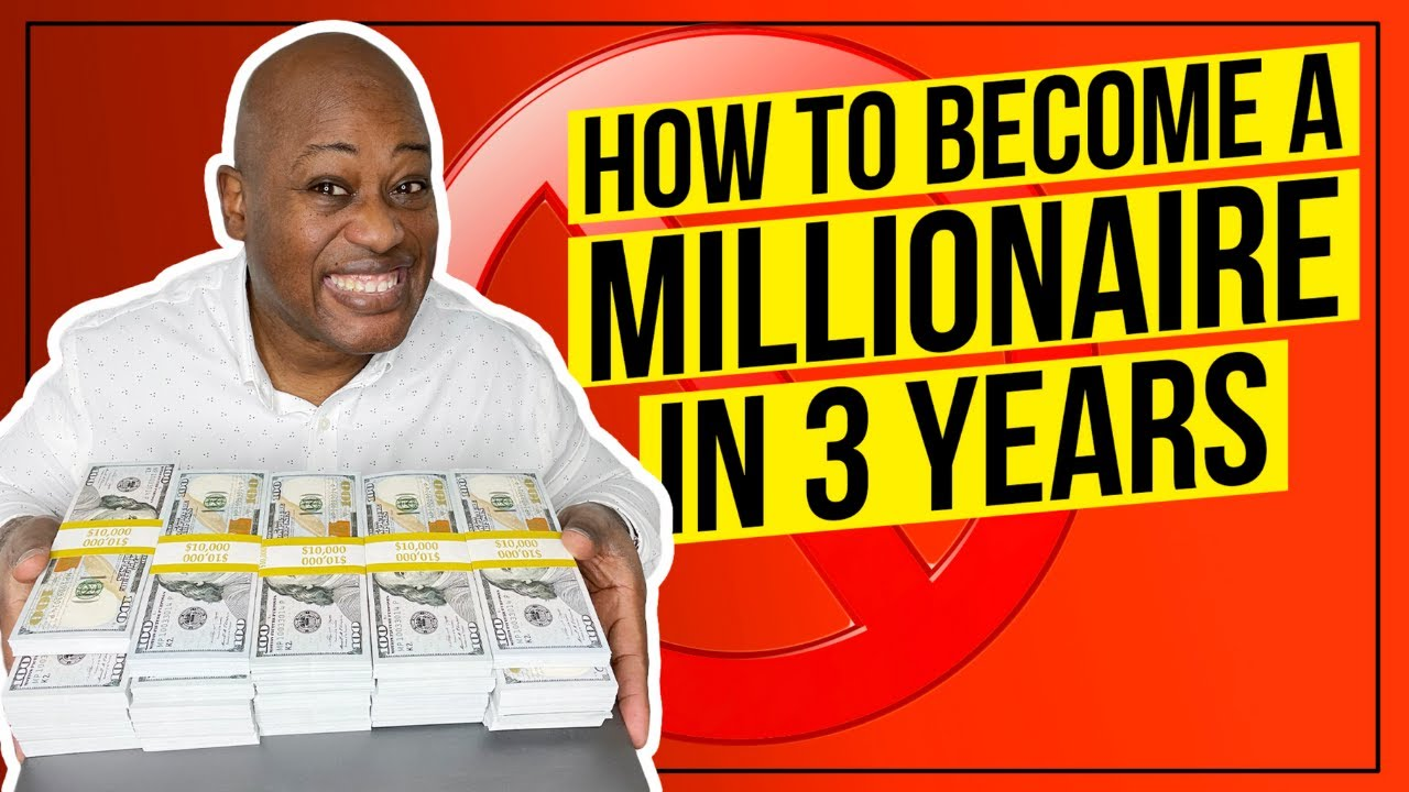 How to become a Millionaire in 3 years | How to get Rich in 3 Years the Blue Print