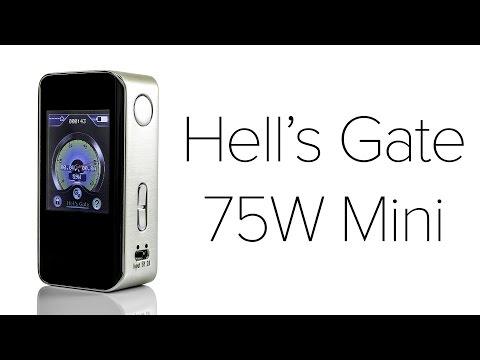 Hell's Gate 75W Mini Review