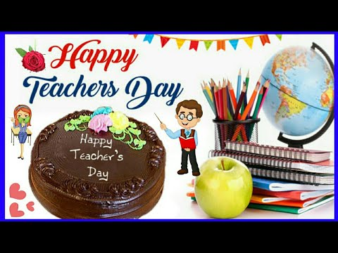 Happy Teacher's Day 2018 | Teacher's Day Quotes|Wishes|Greetings|SMS|Images | WhatsApp Status Video