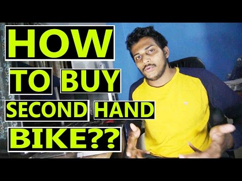 How to buy a second hand bike? | Do and Don'ts