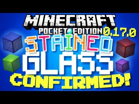 MINECRAFT PE 0.17.0 - STAINED GLASS CONFIRMED! // secret MCPE 0.17.0 feature! [Minecraft PE]