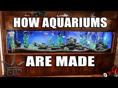 HOW AQUARIUMS ARE MADE