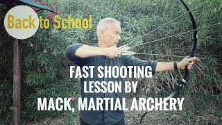 Back to School: Fast Shooting Lesson by Mack, Martial Archery