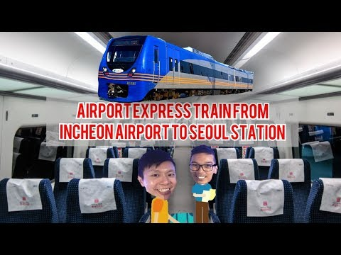 Airport Railroad Express AREX from Incheon Airport to Seoul Station