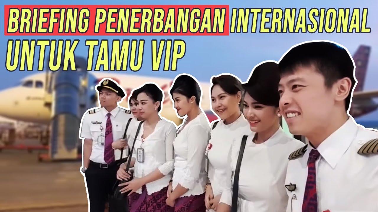 BRIEFING SEBELUM PENERBANGAN INTERNASIONAL UNTUK TAMU VIP