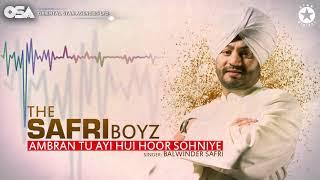 Ambran Tu Ayi Hui Hoor Sohniye   The Safri Boyz   Balwinder Safri   full video   OSA Official