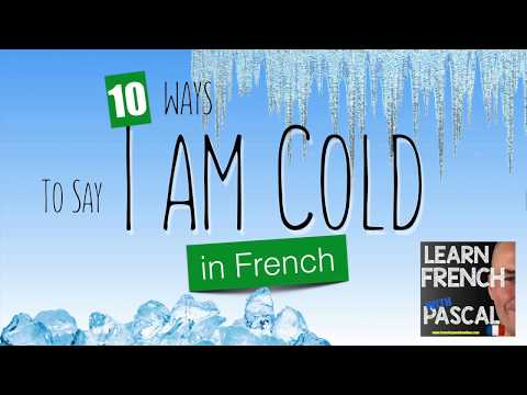 How to say it is cold in French