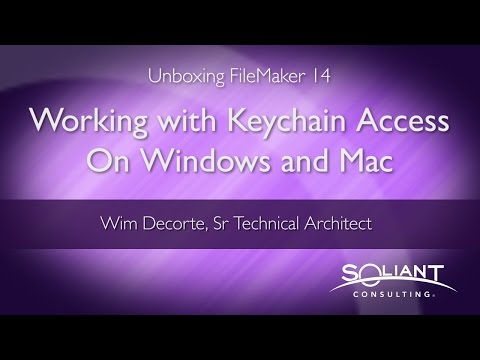 Unboxing FileMaker 14: Working with Keychain Access On Windows and Mac