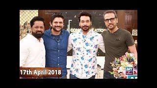 Salam Zindagi With Faysal Qureshi - Bilal Maqsood & Faisal Kapadia - 17th April 2018