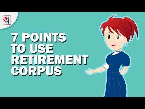 7 Important Points on How to use Retirement corpus better? | Retirement Planning explained by Yadnya