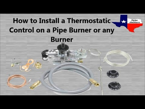 How to Install a Thermostatic Control on a Pipe Burner or any Burner