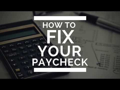 How to FIX your Paycheck - New W4 Training for 2018